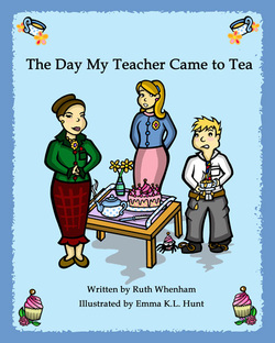 The Day My Teacher Came to Tea book cover